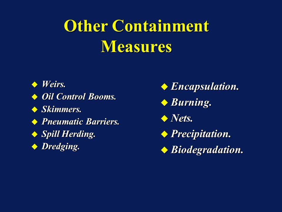Weirs. Weirs. Oil Control Booms. Oil Control Booms.
