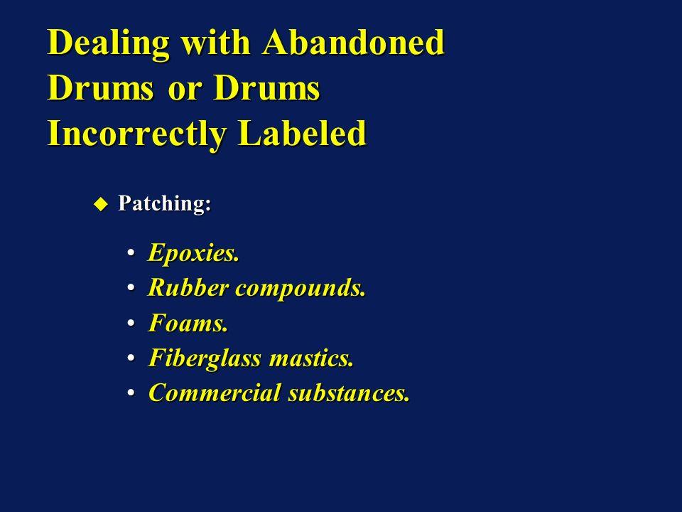 Patching: Patching: Epoxies.Epoxies.Rubber compounds.Rubber compounds.