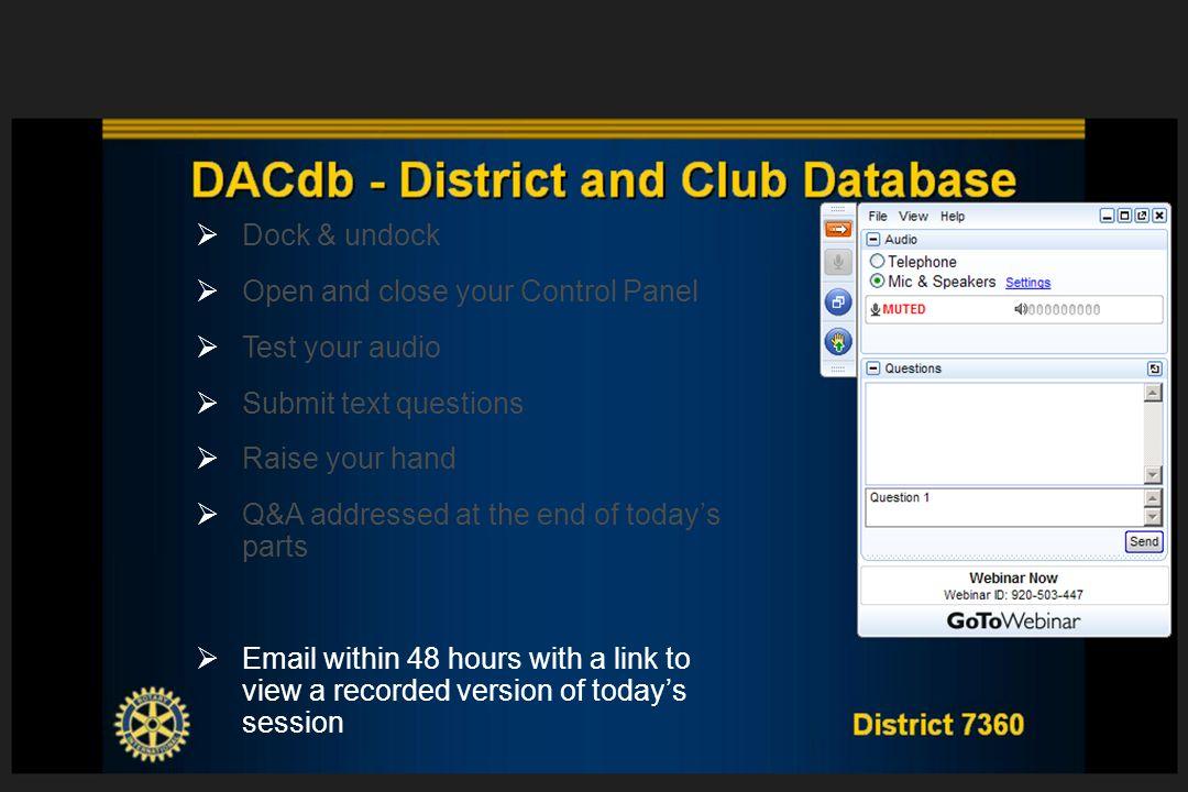 District 7360 DACdb - District and Club Database Webinar Poll