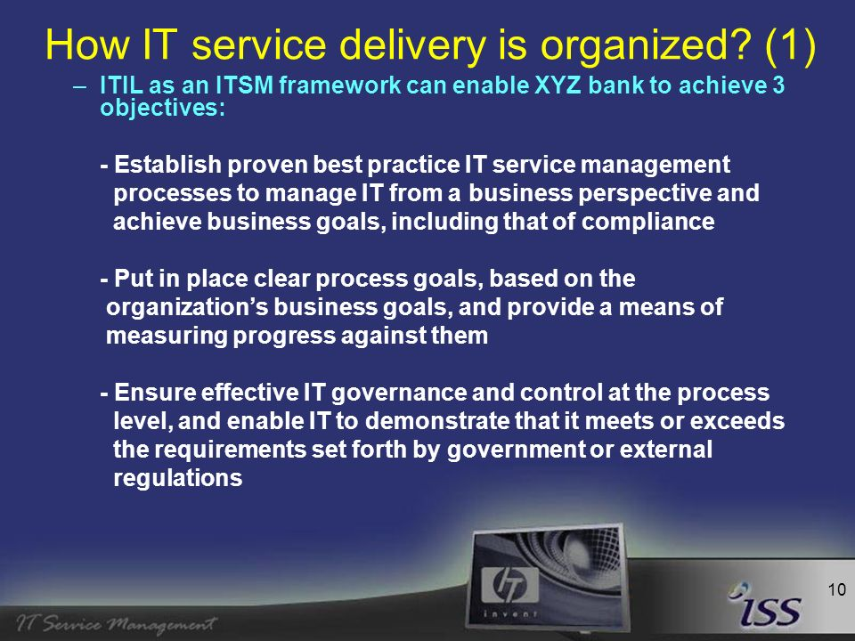 11 How IT service delivery is organized.