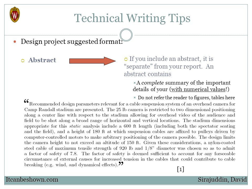 Technical Writing Tips Design project suggested format: Abstract Sirajuddin, David Itcanbeshown.com If you include an abstract, it is separate from yo