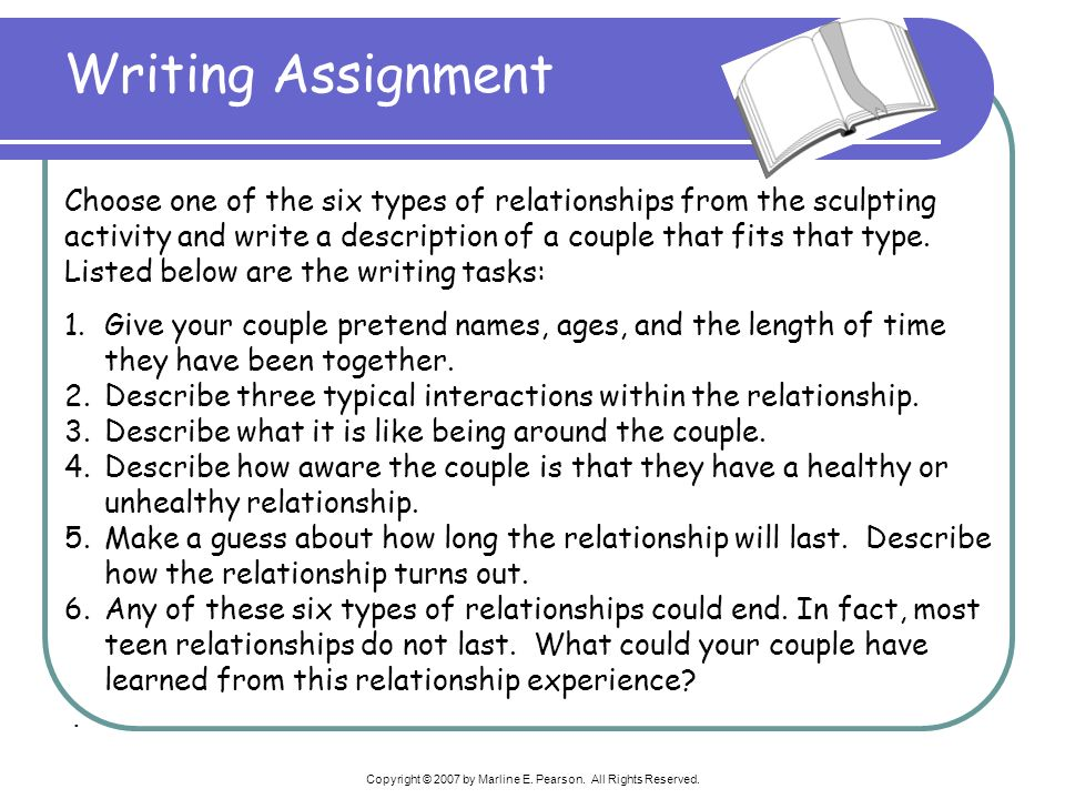 Writing Assignment Choose one of the six types of relationships from the sculpting activity and write a description of a couple that fits that type. L