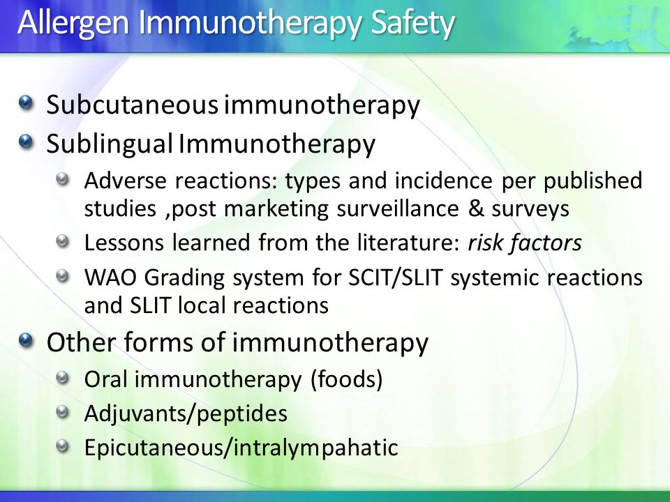 Allergen Immunotherapy Safety Subcutaneous immunotherapy Sublingual Immunotherapy Adverse reactions: types and incidence per published studies,post ma