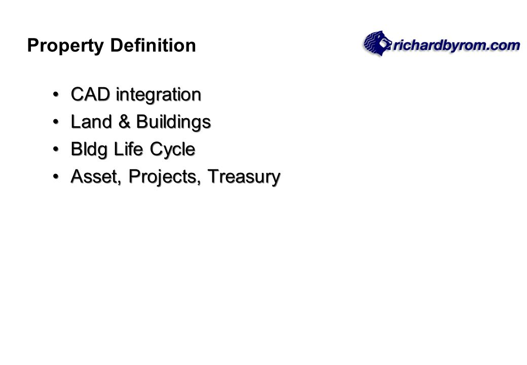 CAD integration Land & Buildings Bldg Life Cycle Asset, Projects, Treasury CAD integration Land & Buildings Bldg Life Cycle Asset, Projects, Treasury