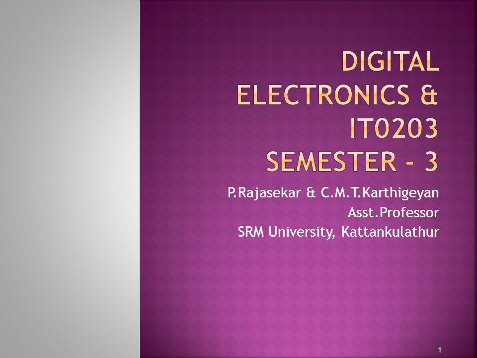 P.Rajasekar & C.M.T.Karthigeyan Asst.Professor SRM University, Kattankulathur 1