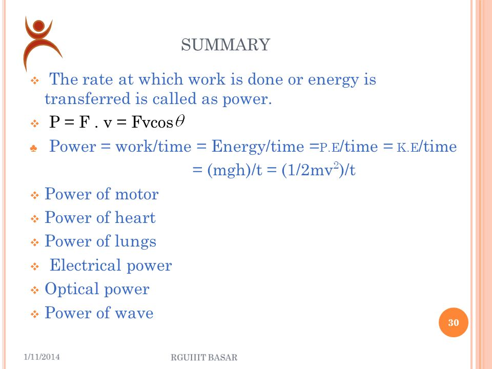 P OWER OF WAVE Thus the power (or) rate of energy transfer associated with the wave is Thus, P v ; P ; P A 2.
