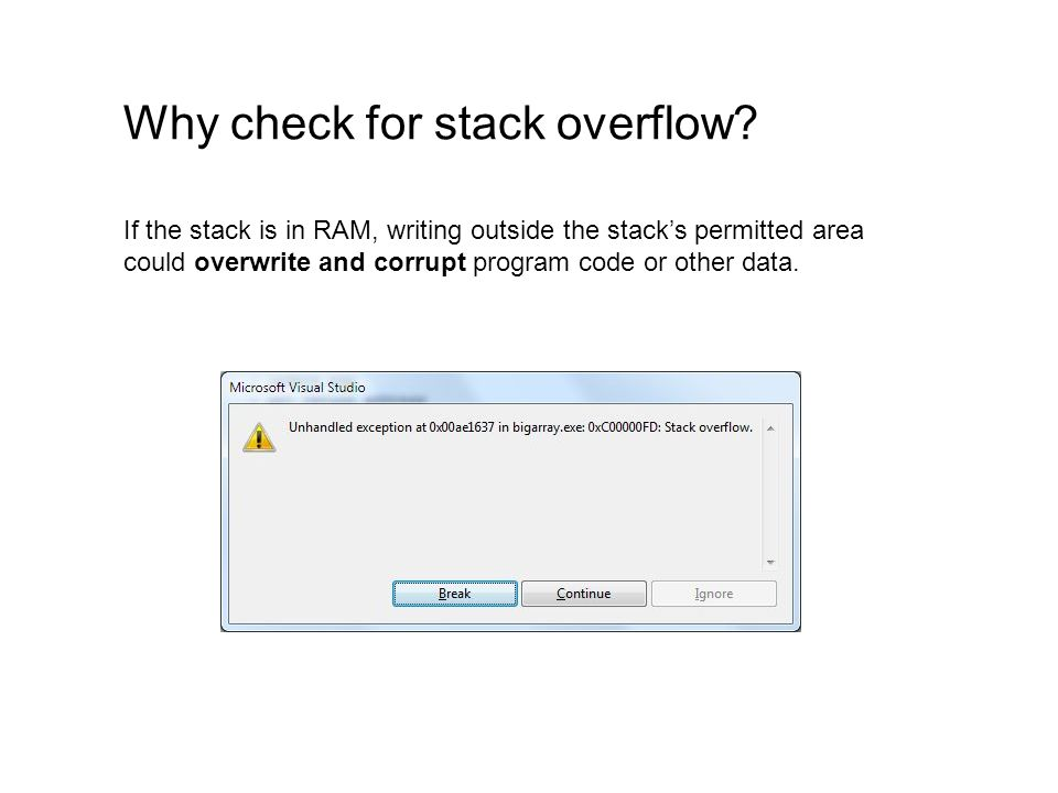Why check for stack overflow.