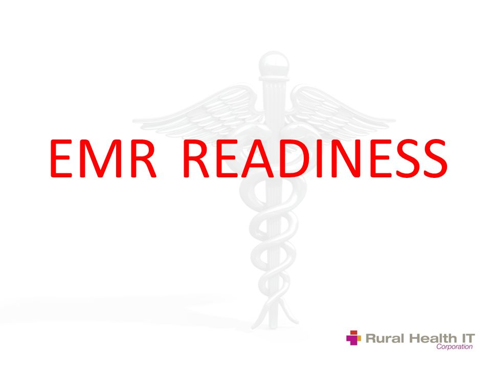EMR READINESS