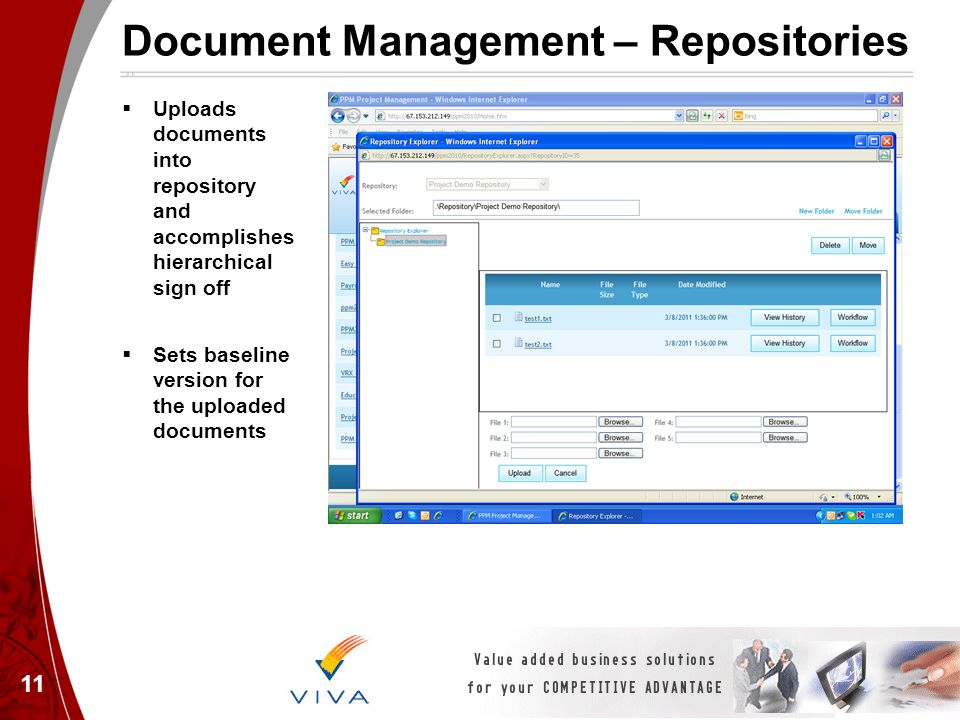 Document Management – Repositories Uploads documents into repository and accomplishes hierarchical sign off Sets baseline version for the uploaded doc