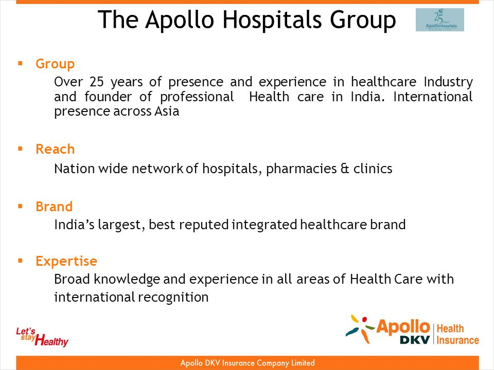 The Apollo Hospitals Group Group Over 25 years of presence and experience in healthcare Industry and founder of professional Health care in India.