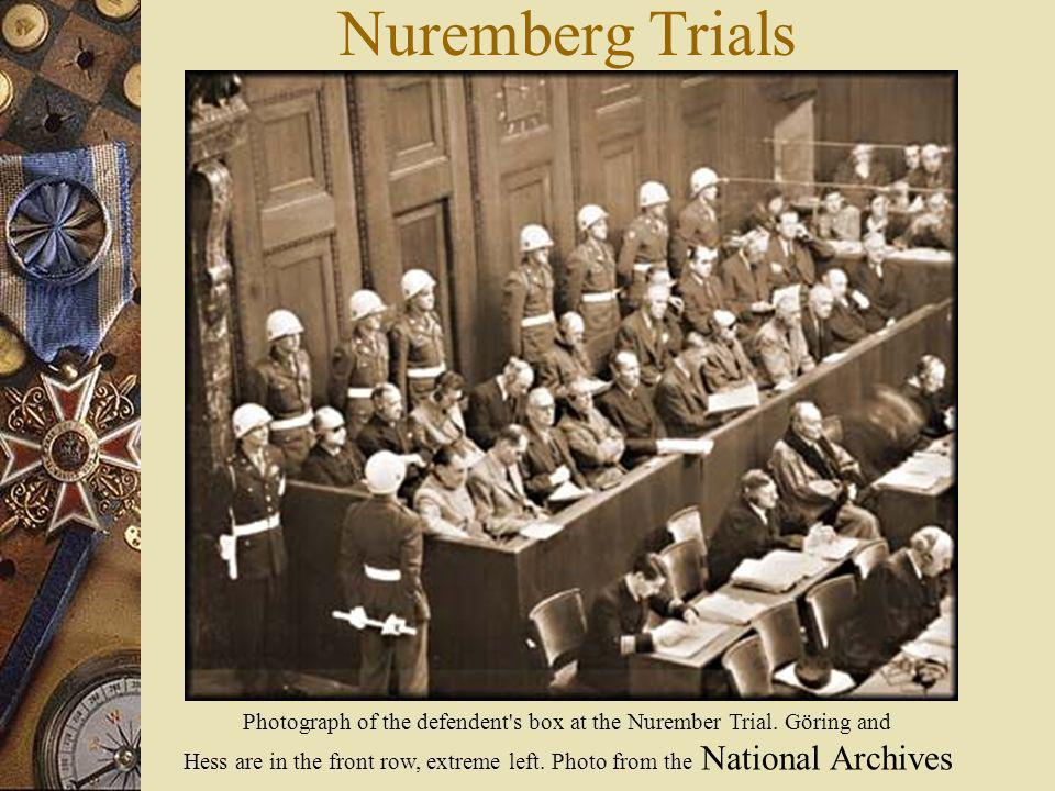 Nuremberg Trials Photograph of the defendent's box at the Nurember Trial. Göring and Hess are in the front row, extreme left. Photo from the National
