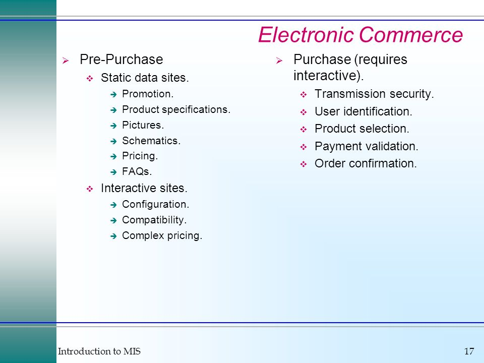 Introduction to MIS17 Electronic Commerce Pre-Purchase Static data sites.
