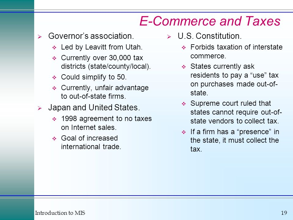 Introduction to MIS19 E-Commerce and Taxes Governors association.