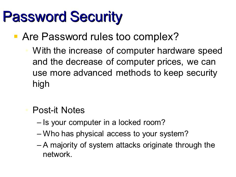 Password Security Are Password rules too complex.