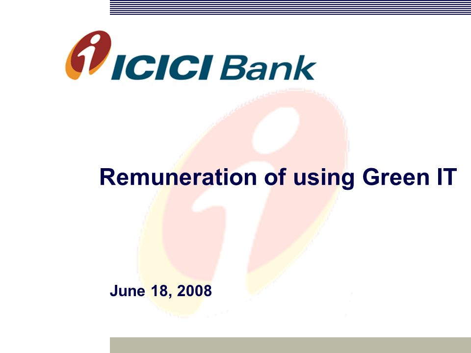 Remuneration of using Green IT June 18, 2008
