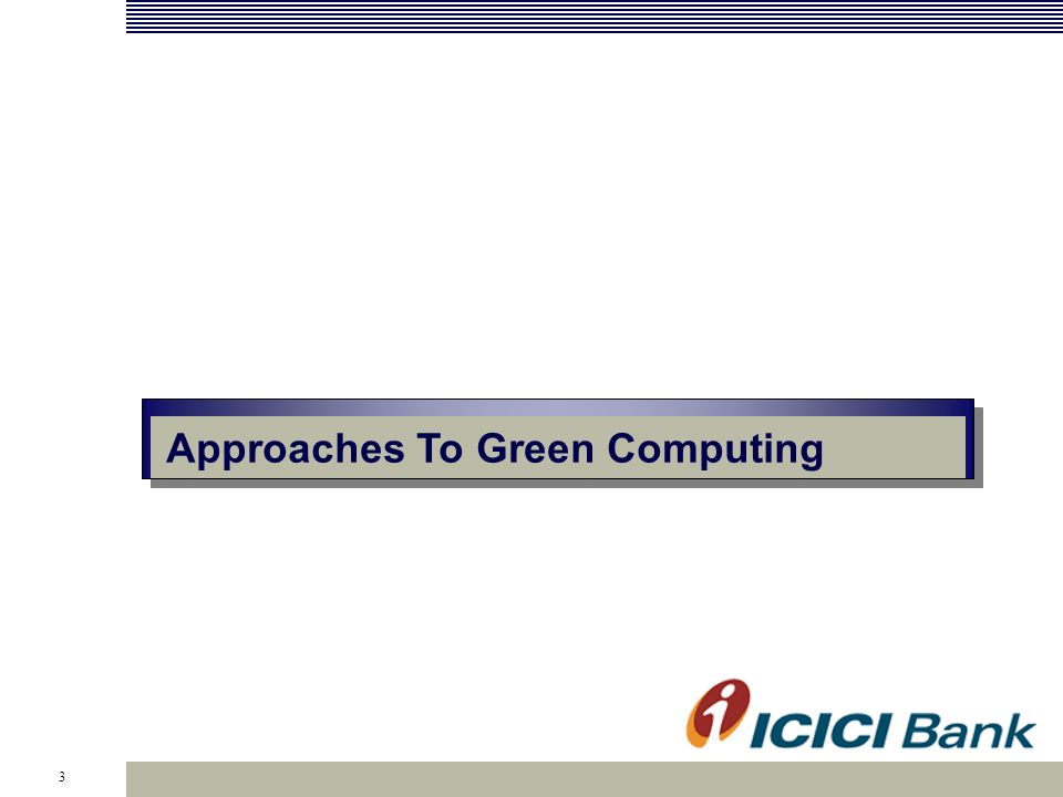 3 Approaches To Green Computing