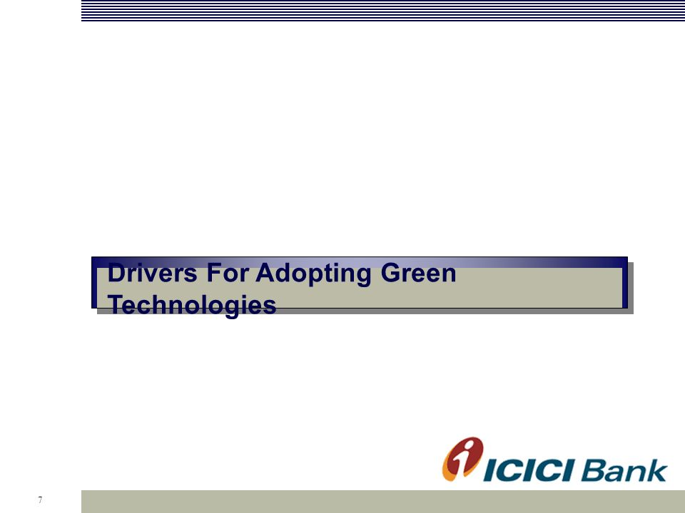 7 Drivers For Adopting Green Technologies