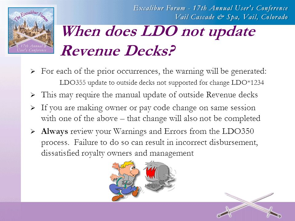 When does LDO not update Revenue Decks.