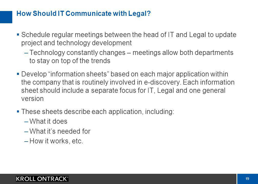 18 How Should IT Communicate with Legal.