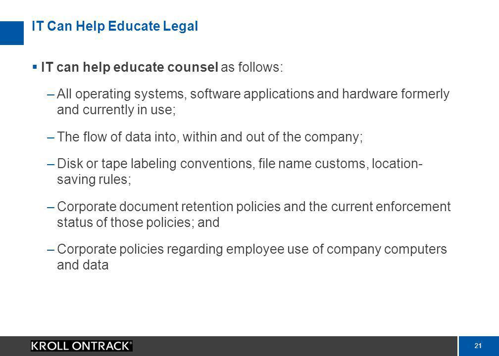 20 How Should IT Communicate with Legal.