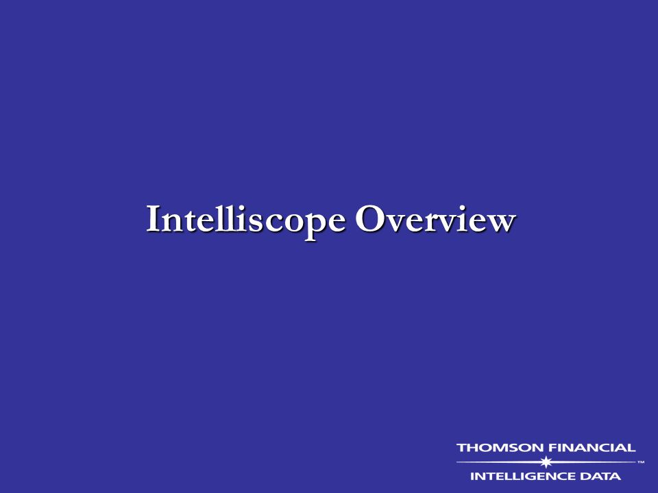 Intelliscope Overview