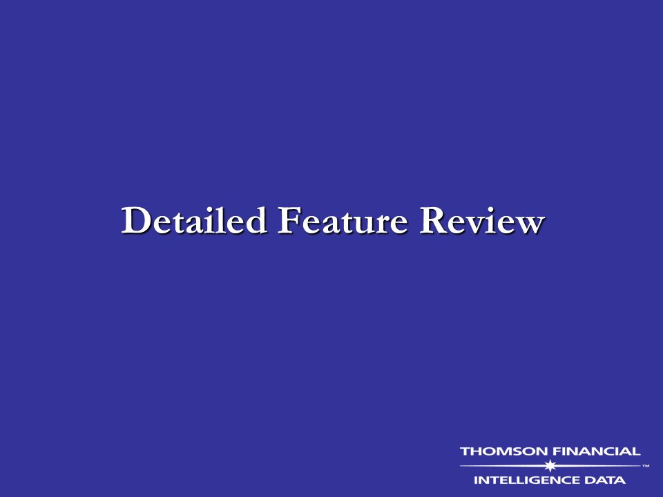 Detailed Feature Review