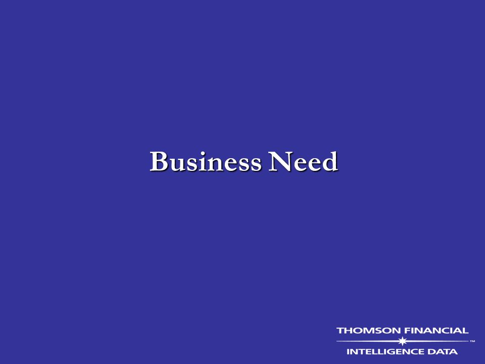 Business Need