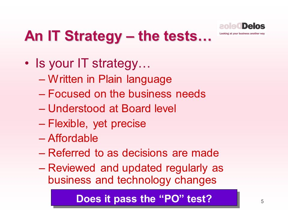 5 Does it pass the PO test.