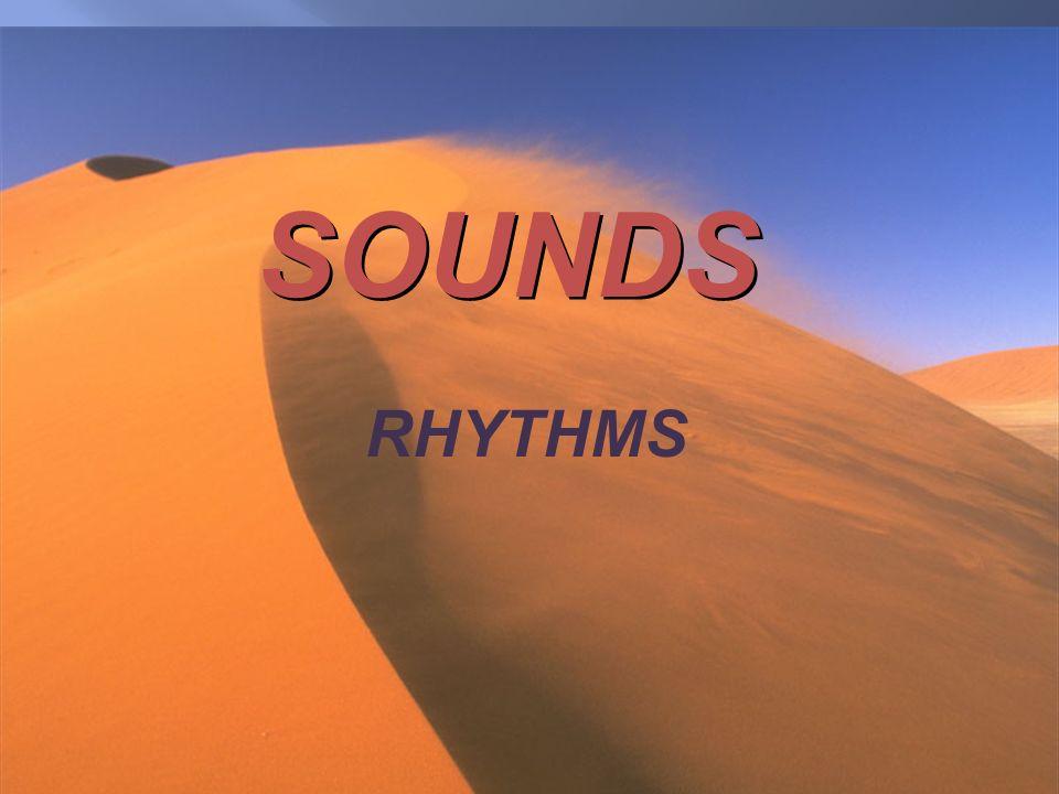SOUNDS RHYTHMS