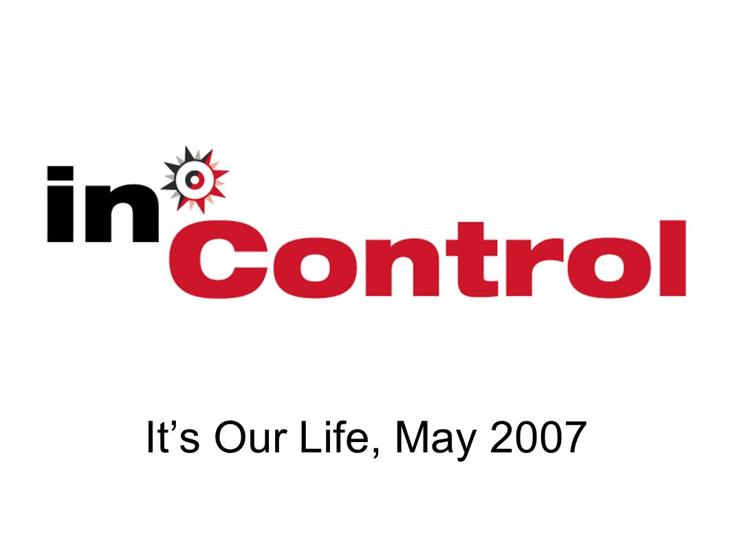 Its Our Life, May 2007