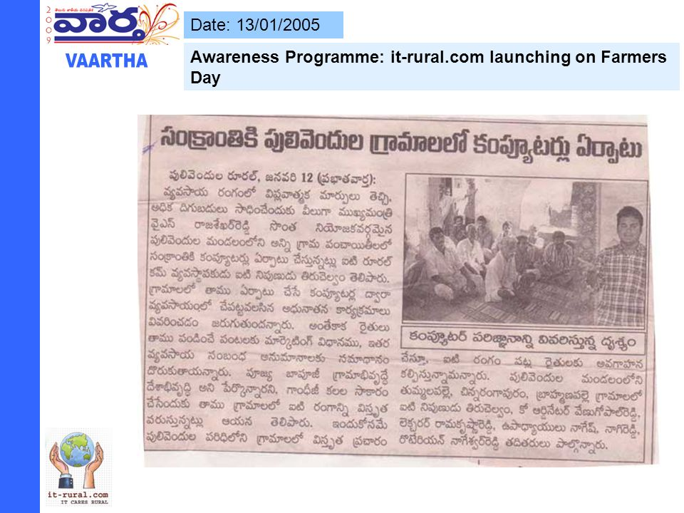 Date: 13/01/2005 Awareness Programme: it-rural.com launching on Farmers Day