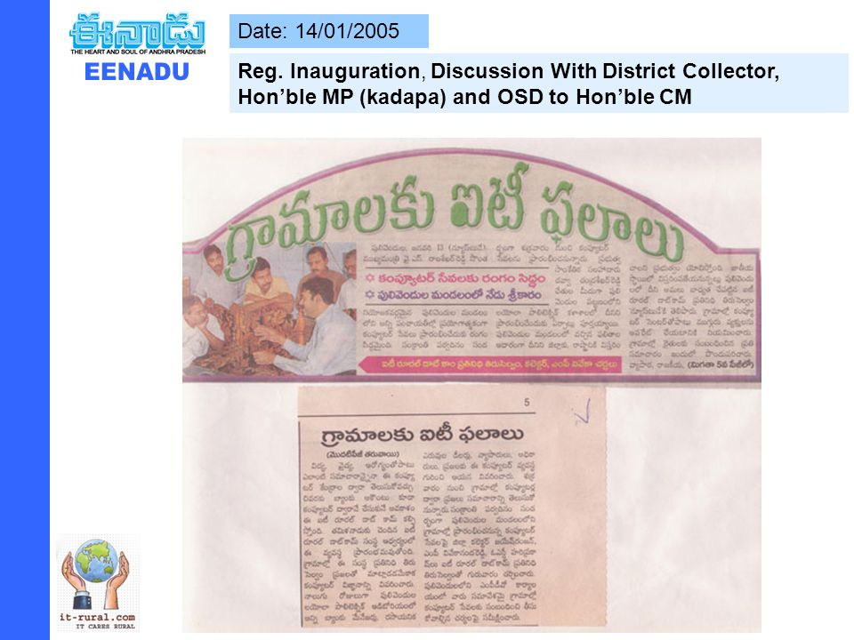 Date: 14/01/2005 Reg. Inauguration, Discussion With District Collector, Honble MP (kadapa) and OSD to Honble CM