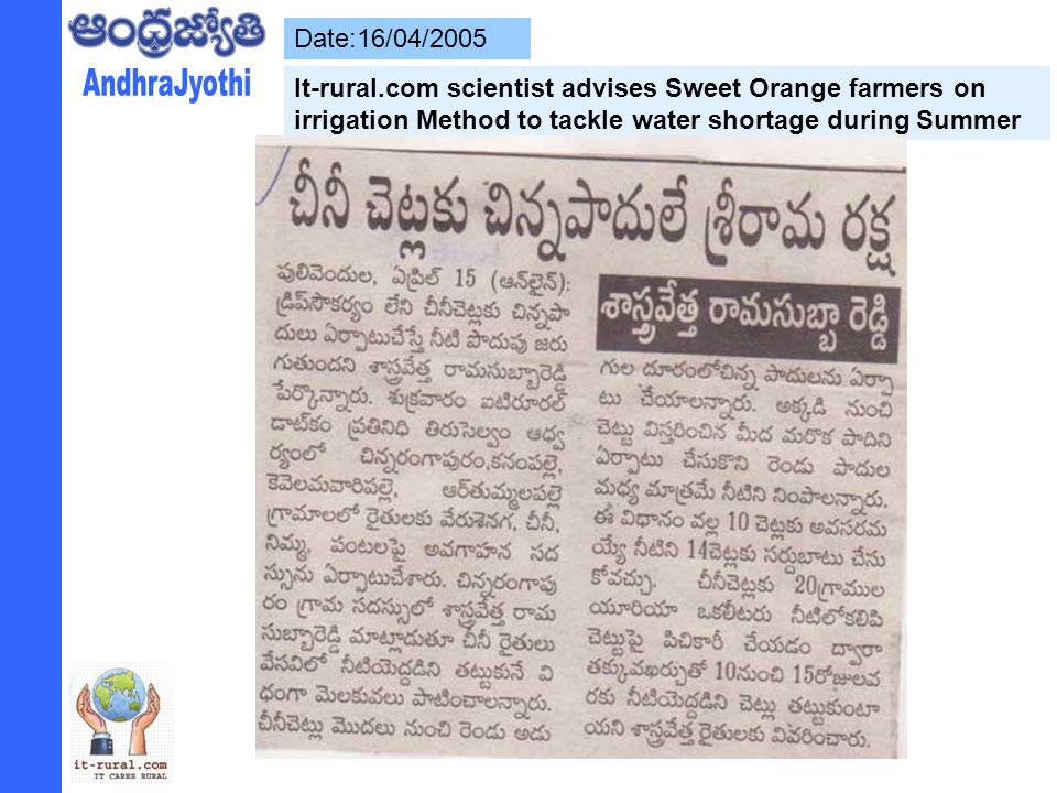 Date:16/04/2005 It-rural.com scientist advises Sweet Orange farmers on irrigation Method to tackle water shortage during Summer