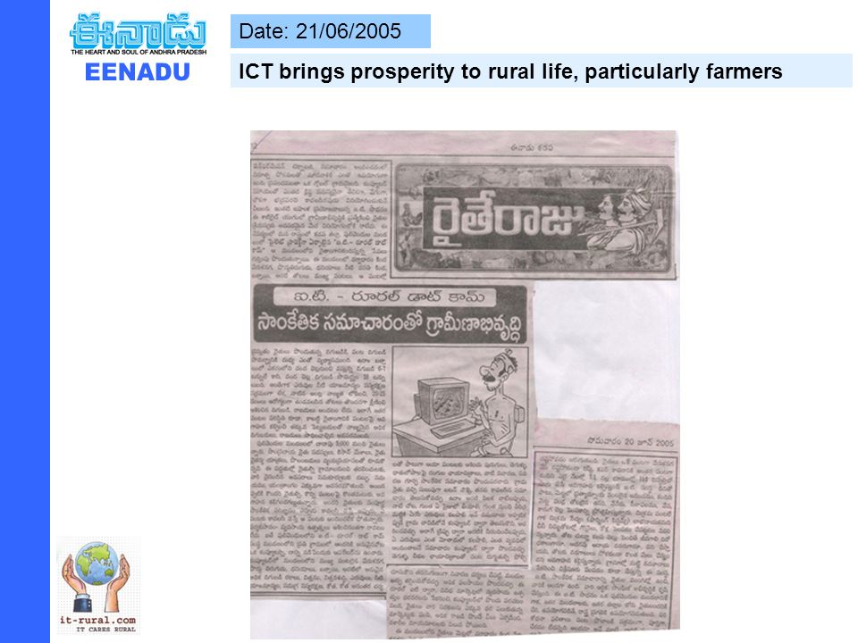 Date: 21/06/2005 ICT brings prosperity to rural life, particularly farmers