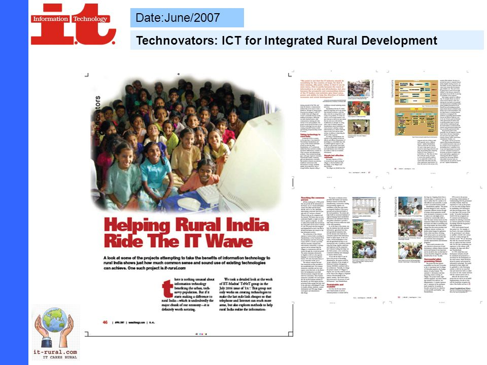 Date:June/2007 Technovators: ICT for Integrated Rural Development
