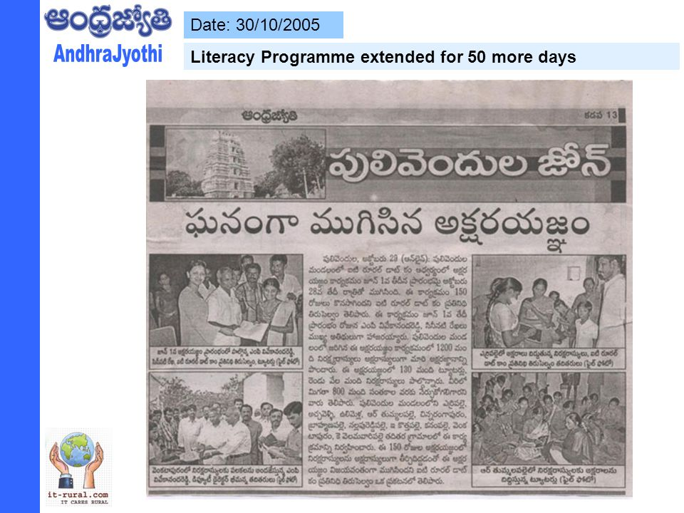 Date: 30/10/2005 Literacy Programme extended for 50 more days