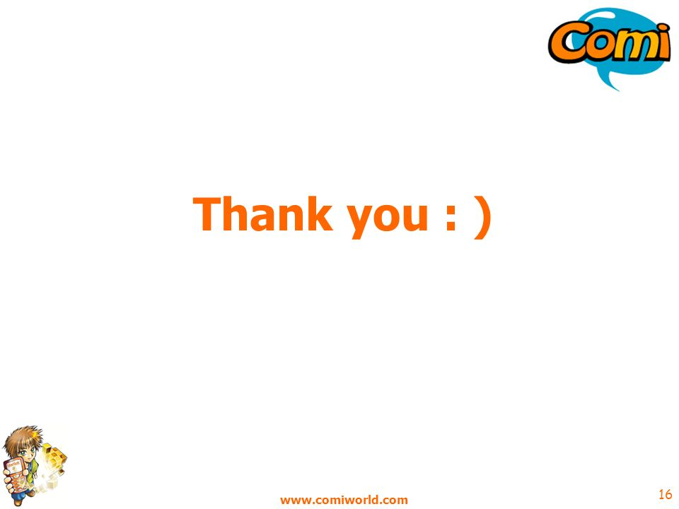 www.comiworld.com 16 Thank you : )