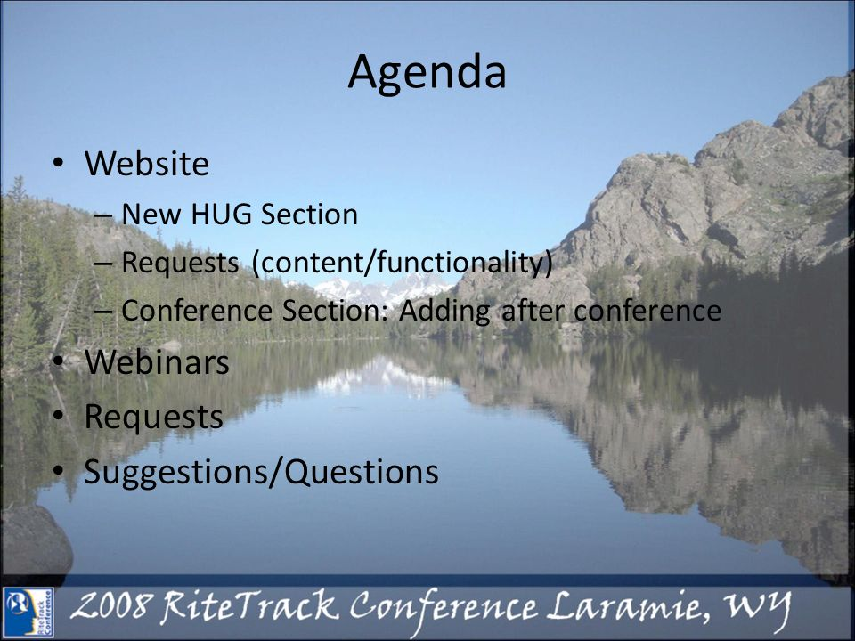 Agenda Website – New HUG Section – Requests (content/functionality) – Conference Section: Adding after conference Webinars Requests Suggestions/Questions