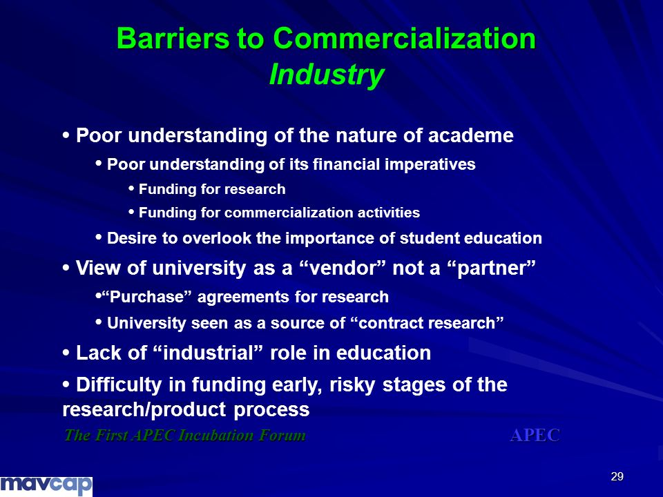 29 Barriers to Commercialization Barriers to Commercialization Industry Poor understanding of the nature of academe Poor understanding of its financia