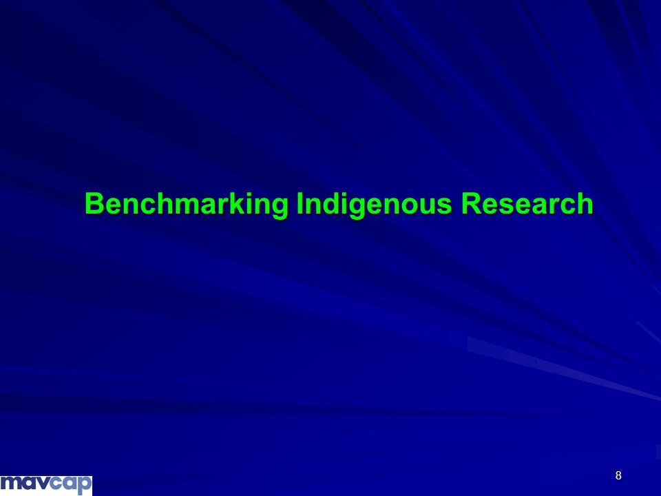8 Benchmarking Indigenous Research