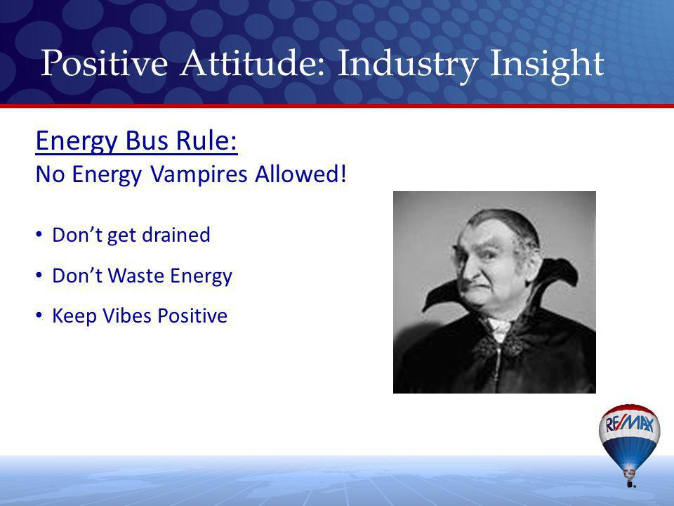 Energy Bus Rule: No Energy Vampires Allowed.