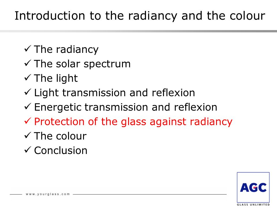 Introduction to the radiancy and the colour The radiancy The solar spectrum The light Light transmission and reflexion Energetic transmission and refl