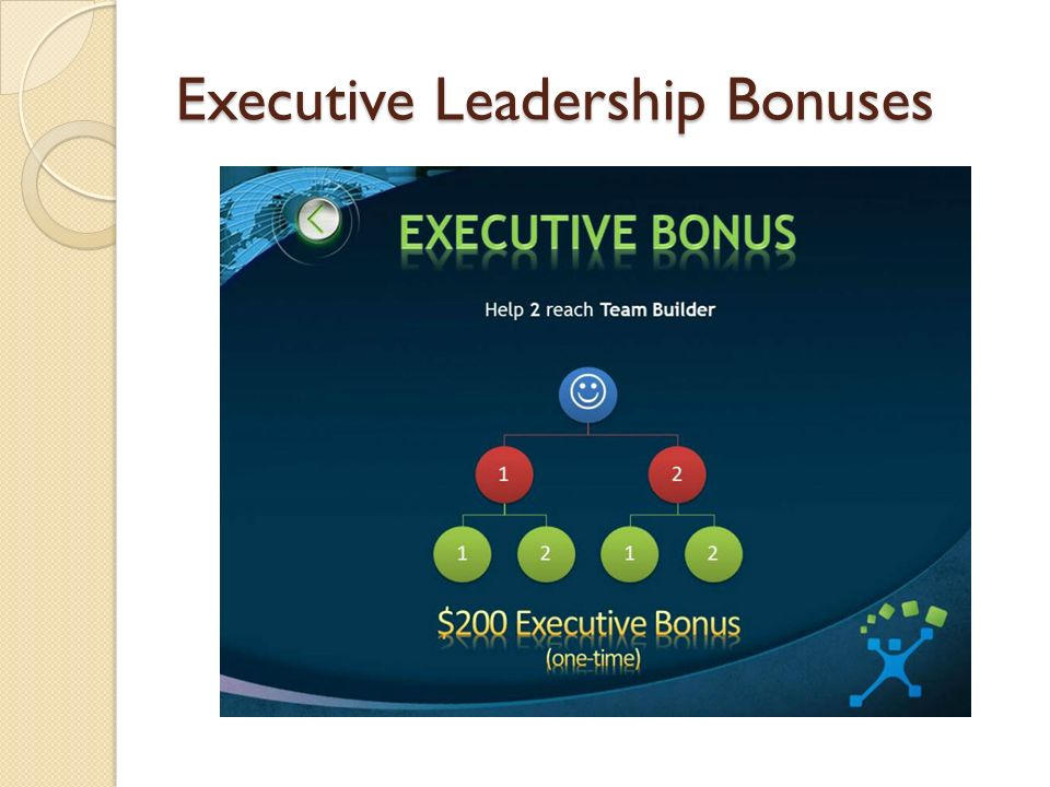 Executive Leadership Bonuses