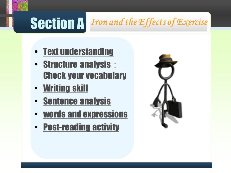 What can you learn about exercise from Passage A? Section A