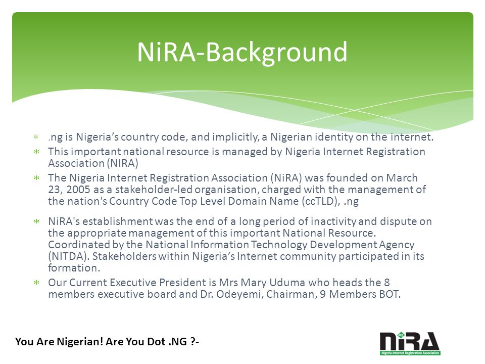 ng is Nigerias country code, and implicitly, a Nigerian identity on the internet.