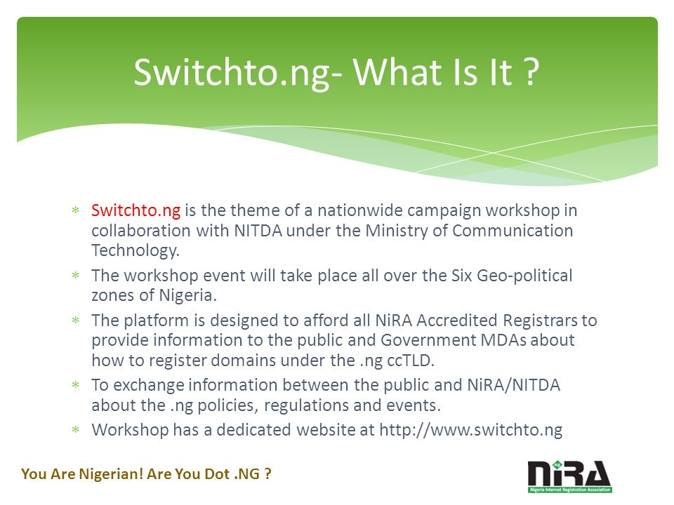 Switchto.ng is the theme of a nationwide campaign workshop in collaboration with NITDA under the Ministry of Communication Technology.