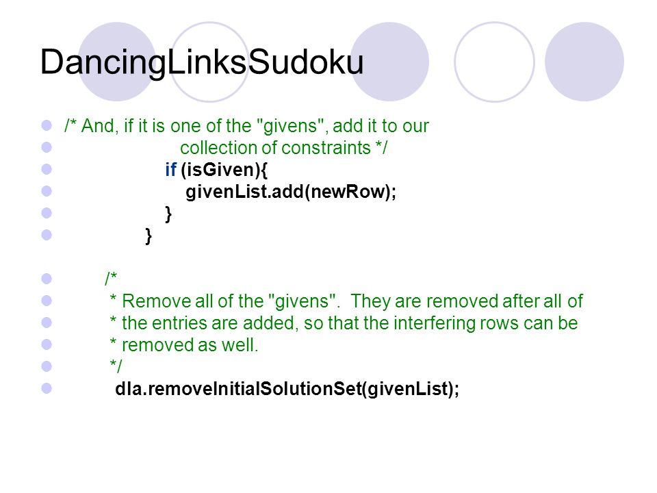 DancingLinksSudoku dla = new DancingLinksArena(labels); // construct a new DancingLinksArena for Sudoku solving. rowData = new int[4]; …… //Compute th