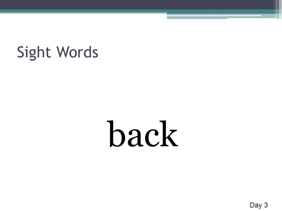 Sight Words back Day 3