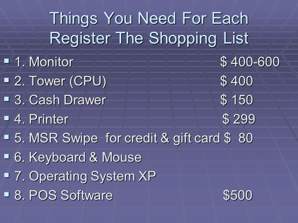 Things You Need For Each Register The Shopping List 1.