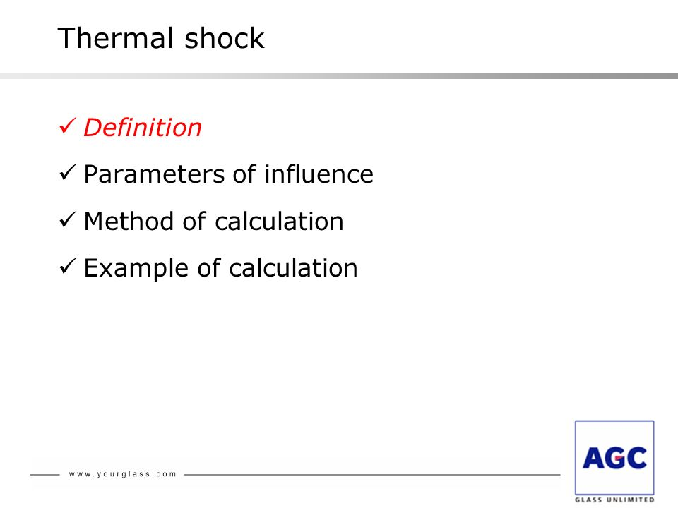 Thermal shock Definition Parameters of influence Method of calculation Example of calculation